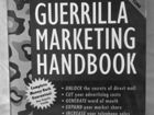 The Guerrilla Marketing Handbook на английск новая
